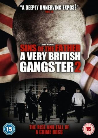 Sins Of The Father A Very British Gangster