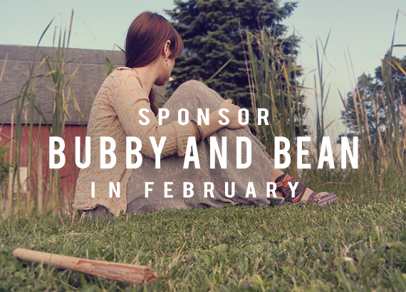 Come Be a Part of Bubby and Bean in February!