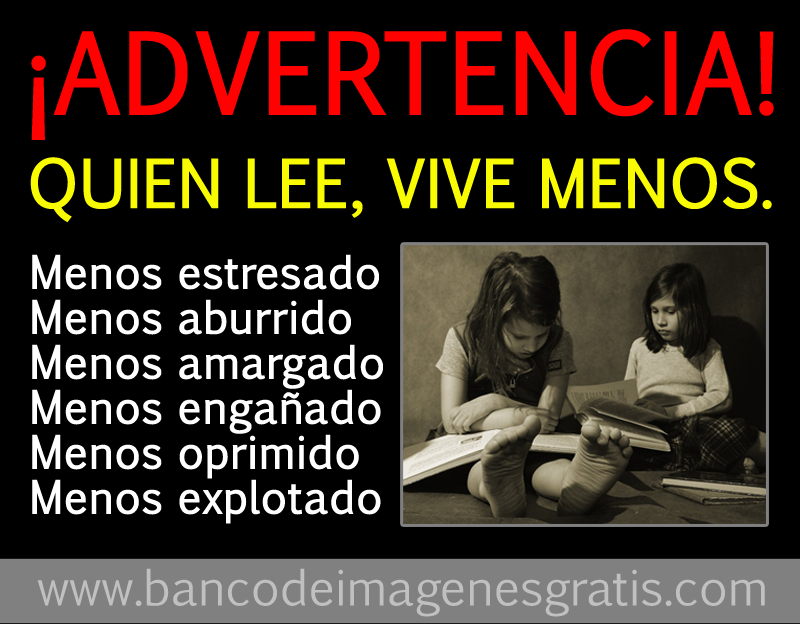 http://3.bp.blogspot.com/-MCIEvIAGpLU/UEAcEexnQOI/AAAAAAABF0M/sCUQcV8jH-s/s1600/quien-lee-vive-menos-imagenes-y-reflexiones-para-compartir-.png