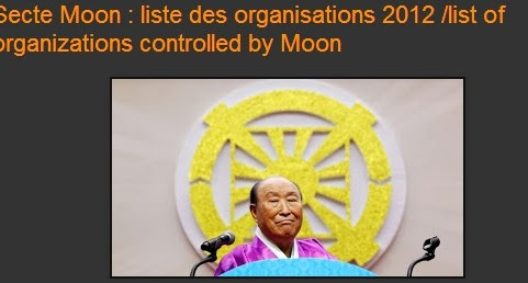 Secte Moon : liste des organisations 2012 /list of organizations controlled by Moon
