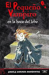 EL PEQUEÑO VAMPIRO EN LA BOCA DEL LOBO--ANGELA SOMMER B.