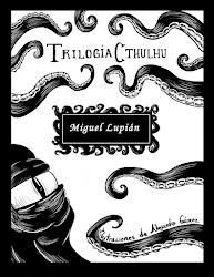 TRILOGÍA CTHULHU