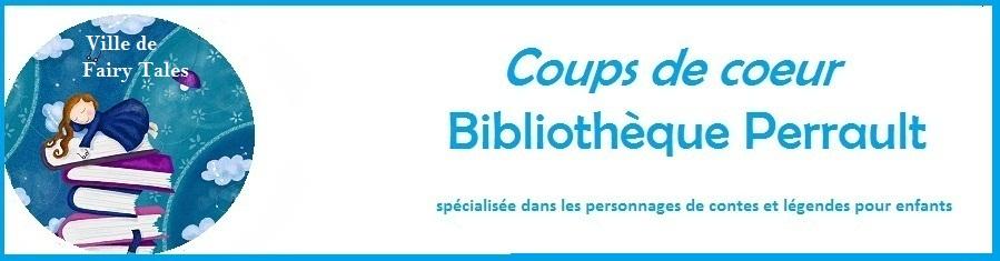 Coups de coeur de la bibliothèque Perrault