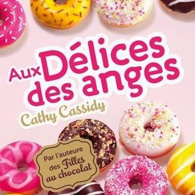 Aux délices des anges de Cathy Cassidy