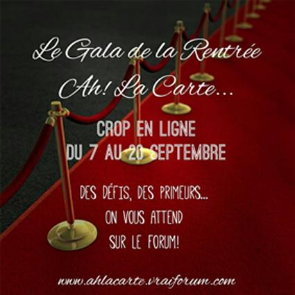 http://ahlacarte.vraiforum.com/f522-Crop-en-ligne-Gala-de-la-rentr-e-Ah-La-carte.htm
