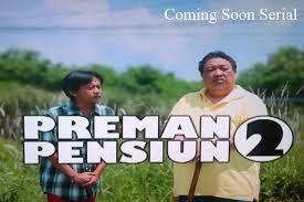 Biodata Pemain Sinetron Preman Pensiun 2 RCTI