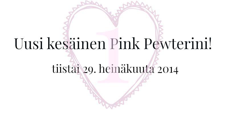 http://iinaneloa.blogspot.fi/2014/07/uusi-kesainen-pink-pewterini.html