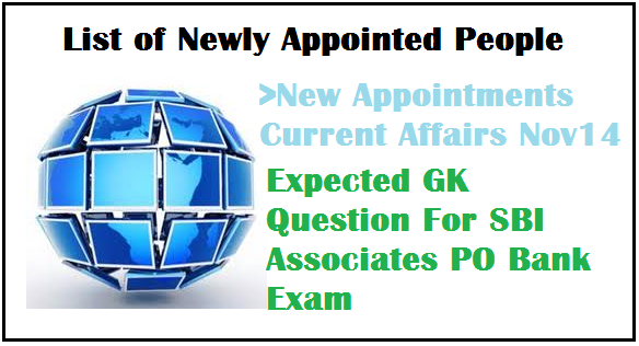 current affairs for sbi associates po exam gk section , SBI associates po general awareness , most important gk for bank po exam