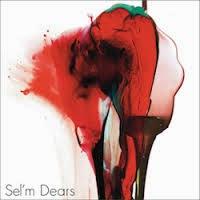 Dears / Sel'm
