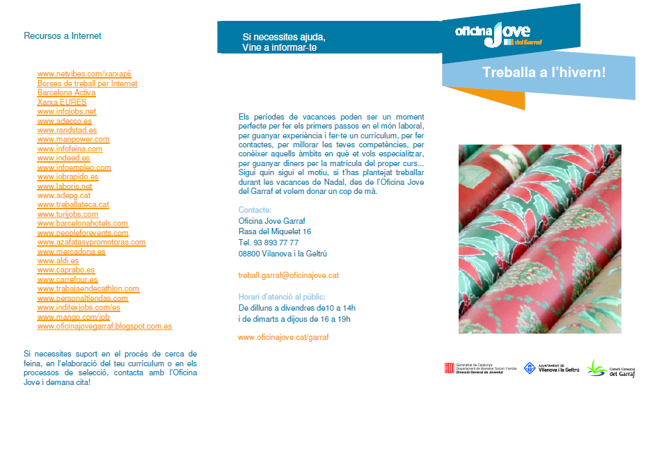 Blog espai jove cubelles treballa a l 39 hivern for Oficina jove garraf
