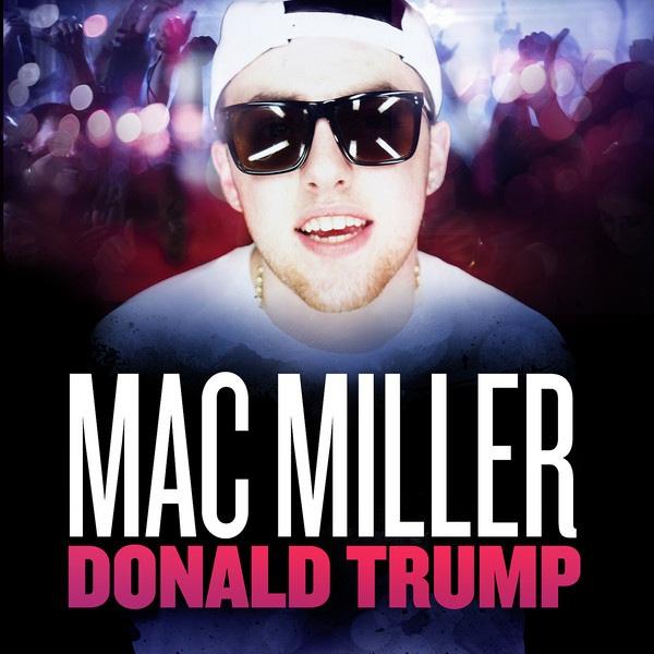 Mac Donald Mac Miller Donald Trump
