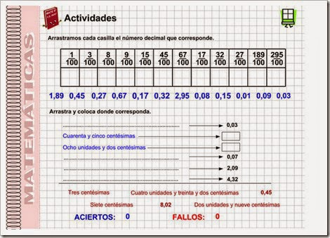 http://www2.gobiernodecanarias.org/educacion/17/WebC/eltanque/pizarradigital/NumDec5/centesimas/actividades_c/actividades_c1.html