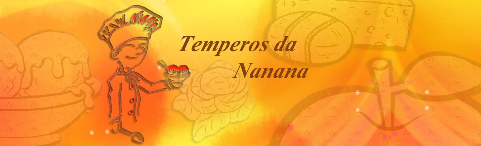 Temperos da Nanana