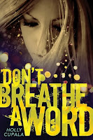book cover of Don't Breathe A Word by Holly Cupala