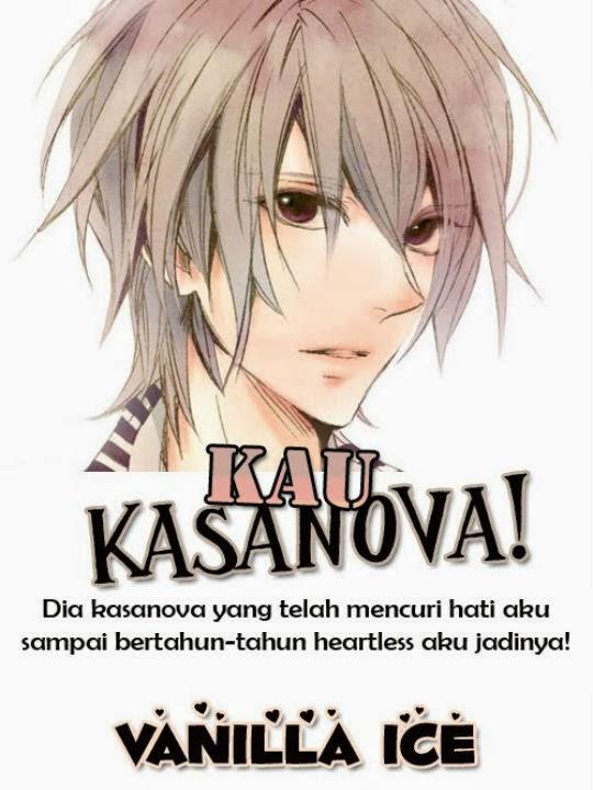 Cerpen : Kau Kasanova!