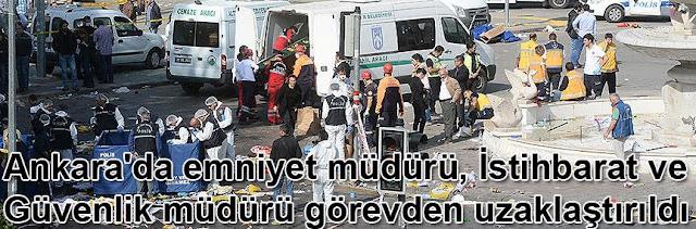 Ankarada emniyet muduru istihbarat sube Muduru ve Guvenlik sube Muduru gorevden uzaklastirildi