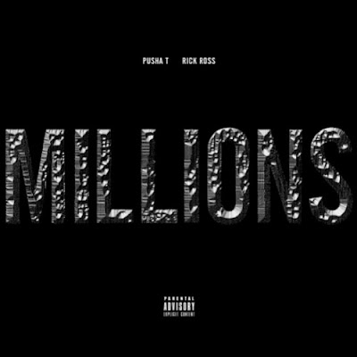 Pusha T - Millions (Ft. Rick Ross)