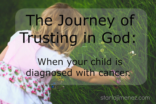 Trusting God when your child has cancer.