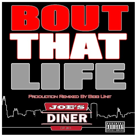 Joe's DINER - Bout That Life