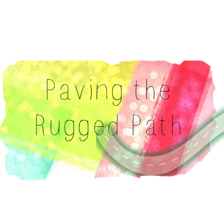 Paving the Rugged Path