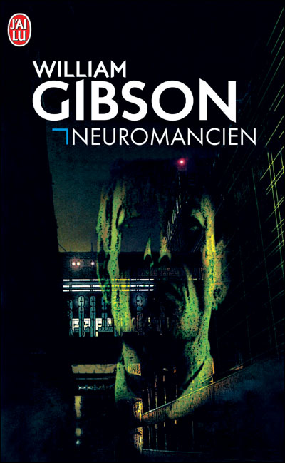 Neuromancien - William Gibson William+Gibson+Neuromancien