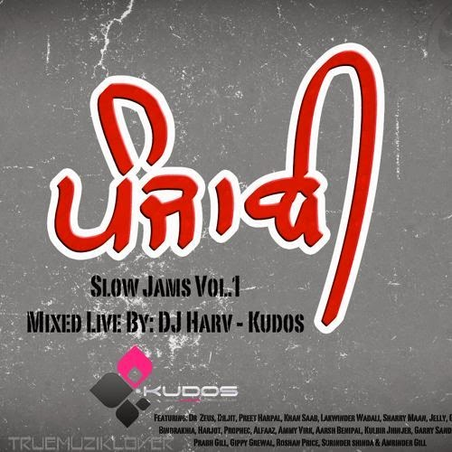 Panjabi Slow Jams Vol. 1 Mixed Live By DJ Harv artwork