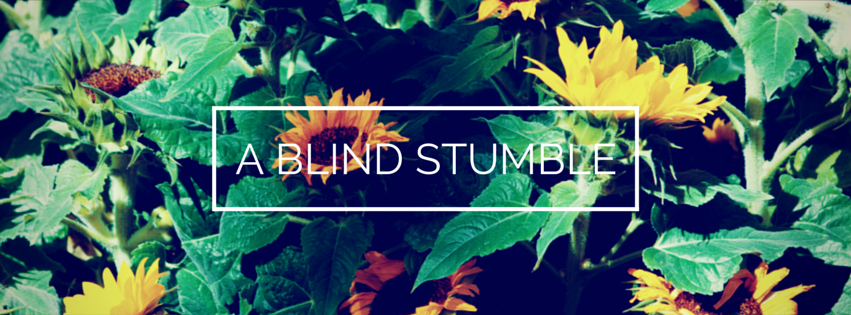 A Blind Stumble
