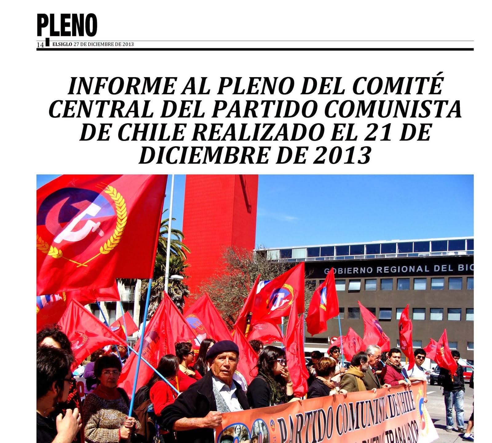 INFORME AL PLENO DEL COMITE CENTRAL DEL PARTIDO COMUNISTA DE CHILE