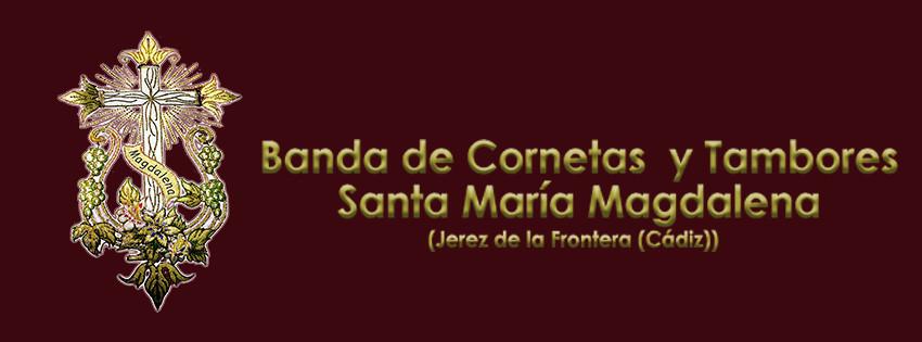 Banda de CCYTT Sta. María Magdalena - Jerez de la Frontera