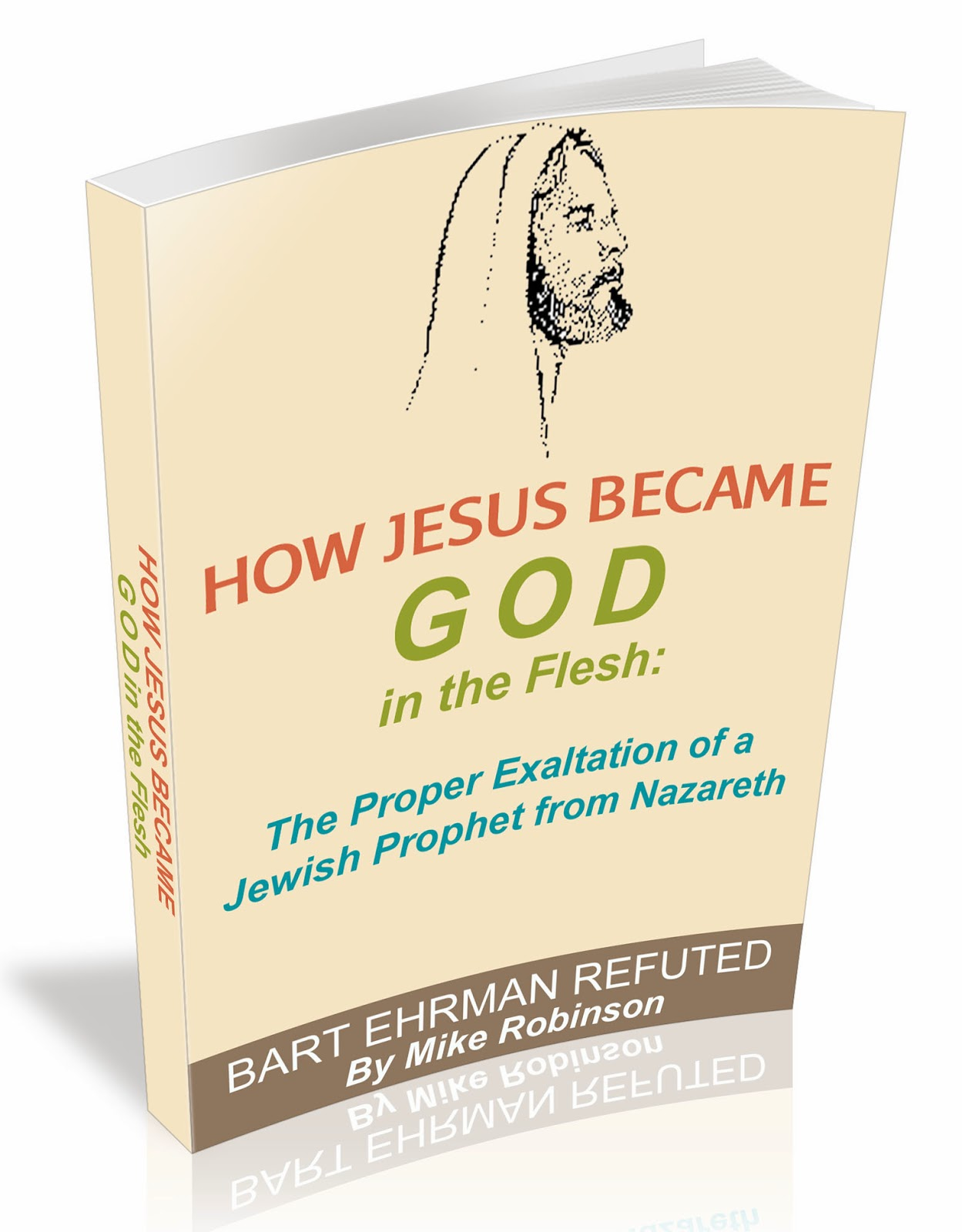 ehrman how Jesus became God