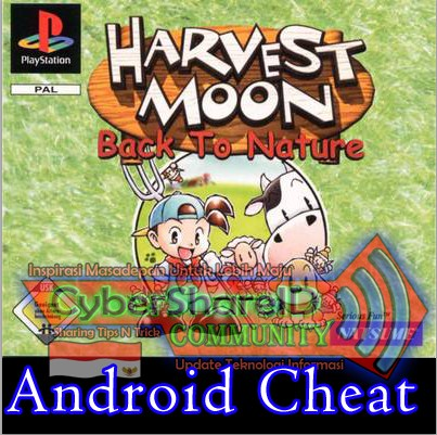 Download Harvest Moon Back To Nature For Android ePSXe Version + Cheat ePSXe Full ~ CyberShareID ...