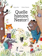 Un nouvel album: Quelle histoire Nestor!  sort le 13 juin en France