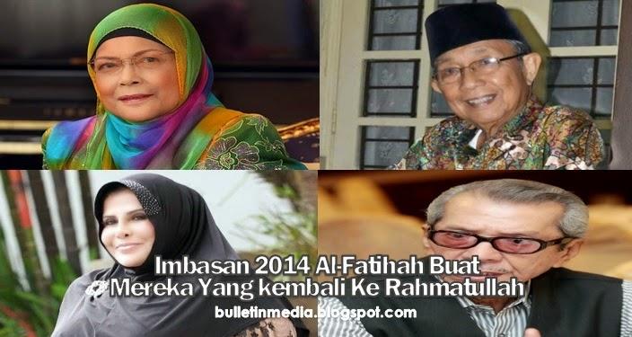 Imbasan 2014 Al-Fatihah Buat Mereka Yang Kembali Ke Rahmatullah