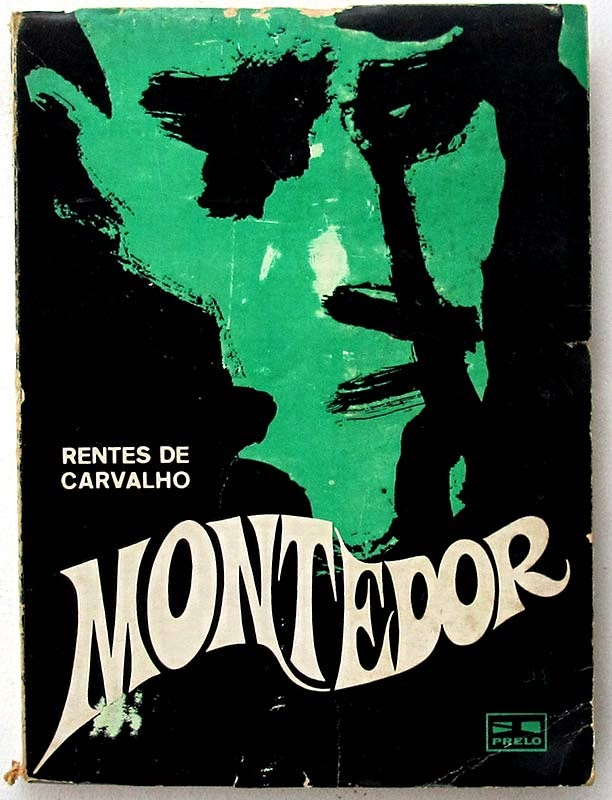 Montedor, Prelo, 1968, José Rentes de Carvalho