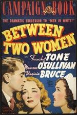 Film à theme medical - medecine - Between Two Women (Fr: Entre deux femmes)