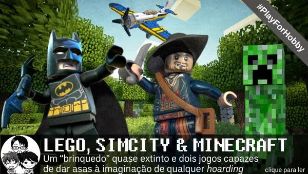 Pocket Hobby - www.pockethobby.com - #PlayForHobby - Lego, SimCity e Minecraft