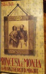 Princesa e Monja - A viúva do Rei Senhor D. Miguel - 1936