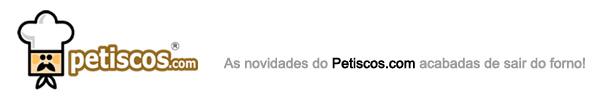 Novidades sobre o Petiscos.com