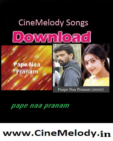 Pape Naa Pranam Telugu Mp3 Songs Free  Download 2000
