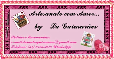 Artesanato com amor...by Lu Guimarães