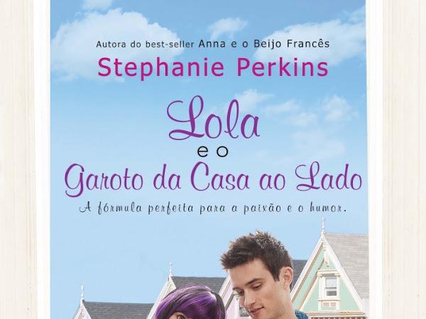 Lola e o Garoto da Casa ao Lado, Stephanie Perkins, Novo Conceito