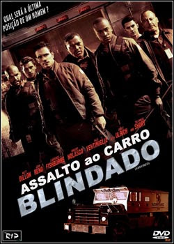 Download - Assalto ao Carro Blindado - DVDRip Dual Áudio