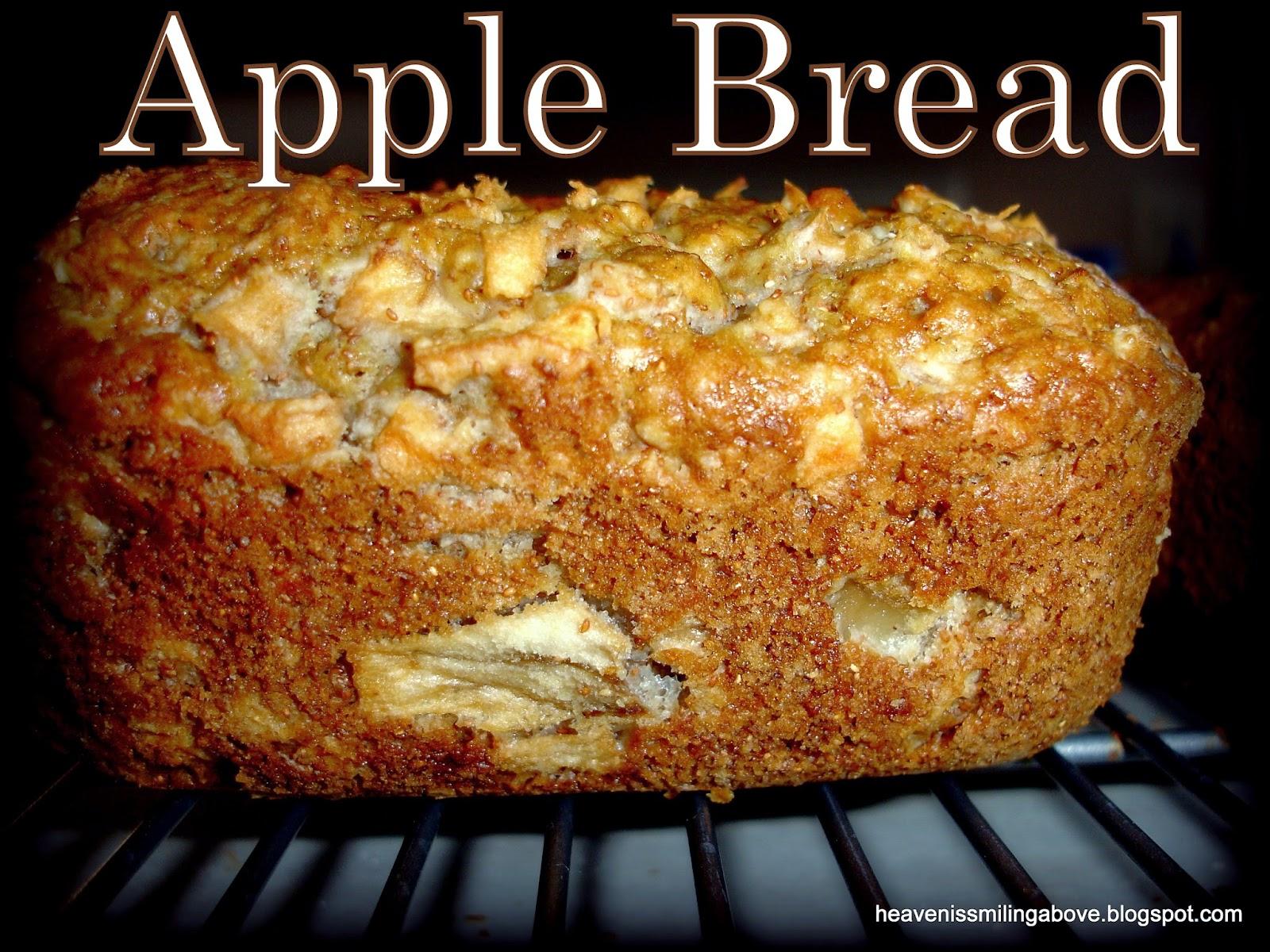 Apple Bread Heaven is Smiling Above