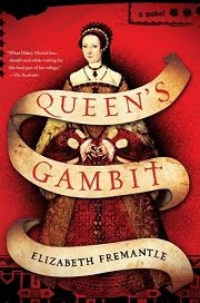 Queen&#39;s Gambit: A Novel by Elizabeth Fremantle