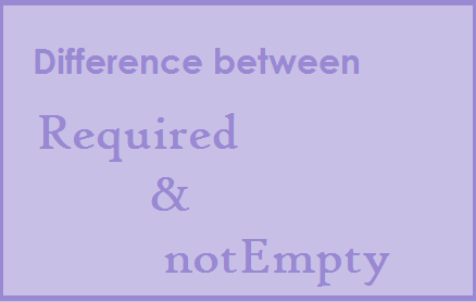 Difference between required and notEmpty in CakePHP
