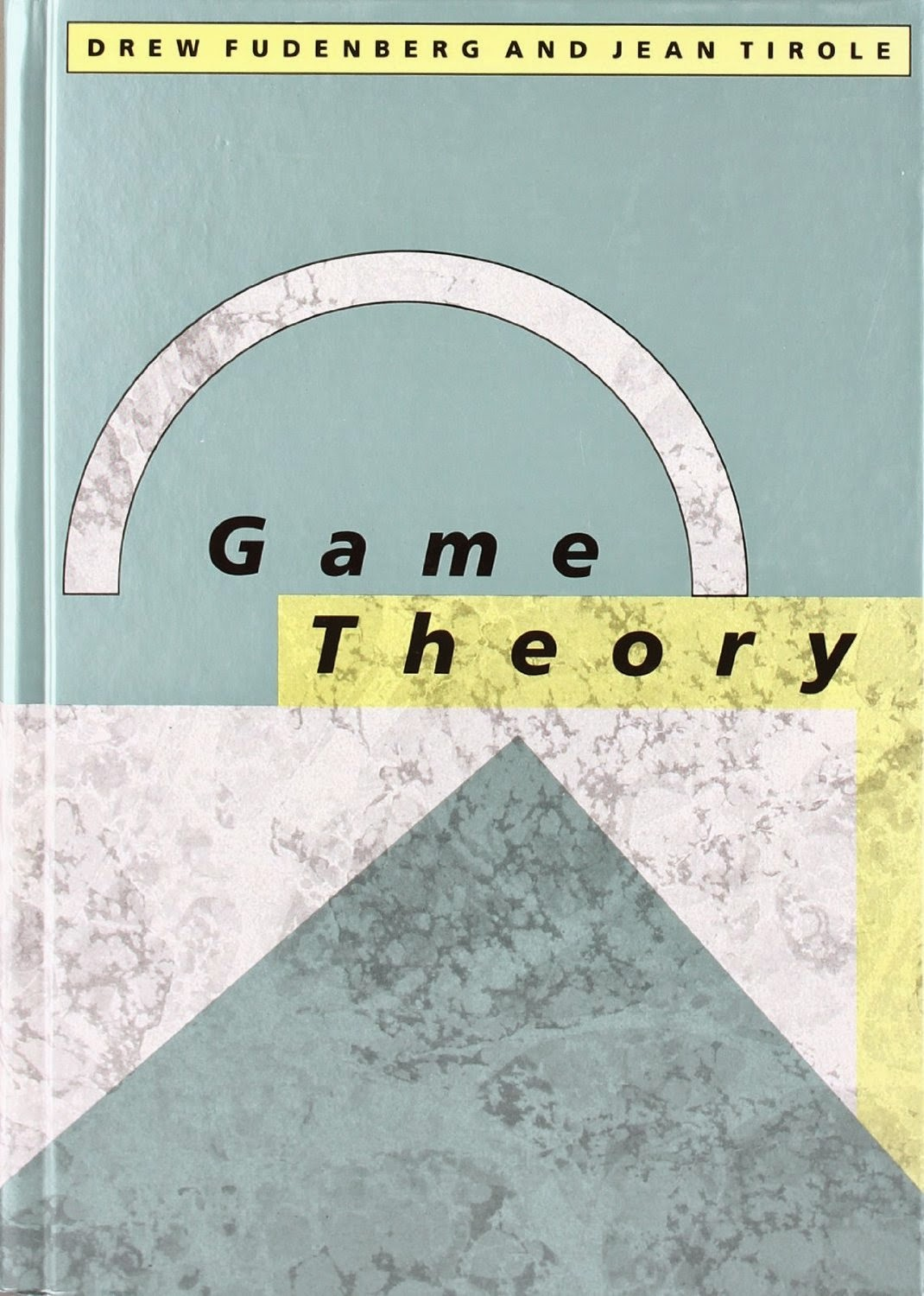 """game theory"" - Jean Tirole"