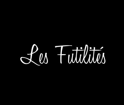 Les Futilités -