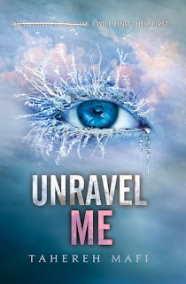 Review of Unravel Me by Tahereh Mafi published by Harper Collins