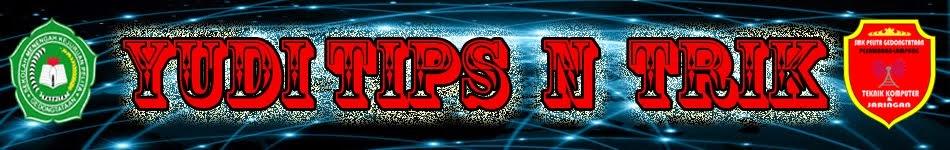 Yudi  Tips N Trik