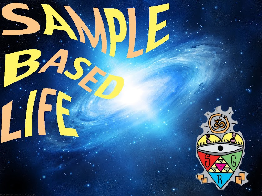 SAMPLE BASED LIFE